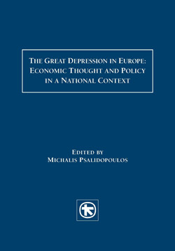 The Great Depression in Europe: Economic Thought and Policy in a National Context