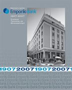 EMPORIKI BANK 1907-2007: IDENTITY ALTERNATIONS AND CORPORATE TRANSFORMATIONS